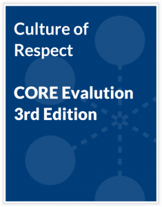 Culture of Respect - CORE Evaluation - 3rd Edition