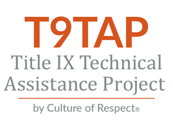 T9TAP: Title IX Technical Assistance Project by Culture of Respect